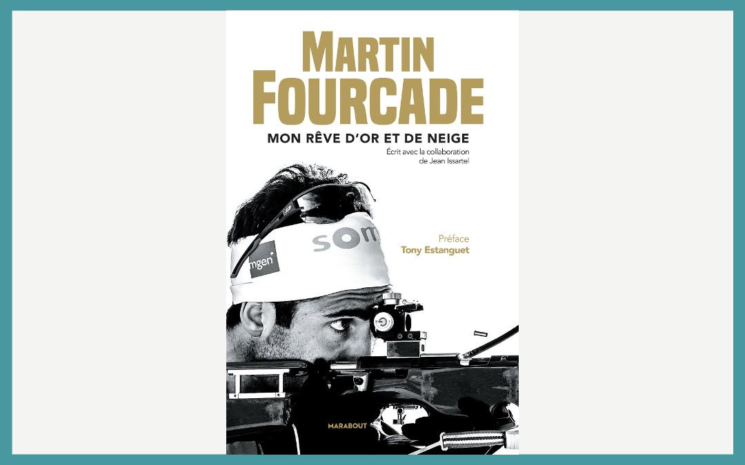 Mon rêve d'or et de neige, Martin Fourcade