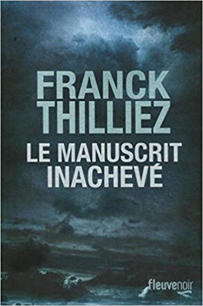 Chronique de lecture, le manuscrit inachevé, Franck Thilliez