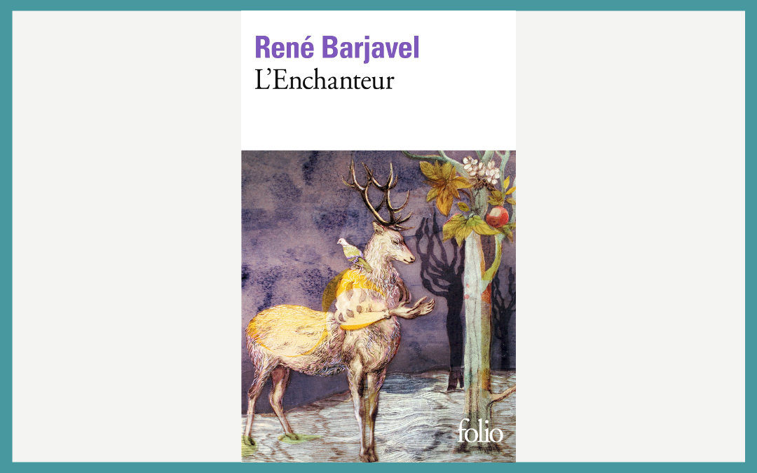 L'enchanteur de René Barjavel